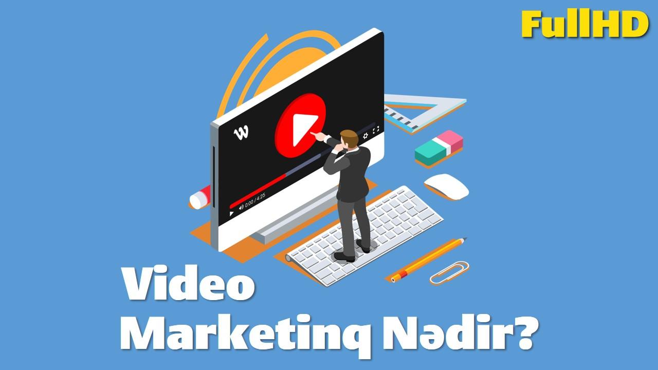 Video Marketinq Nədir? Video Marketinqin Üstünlükləri   WEB.Com.Az